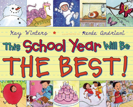 This School Year Will Be the BEST! by Kay Winters