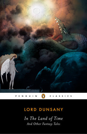 In the Land of Time by Lord Dunsany