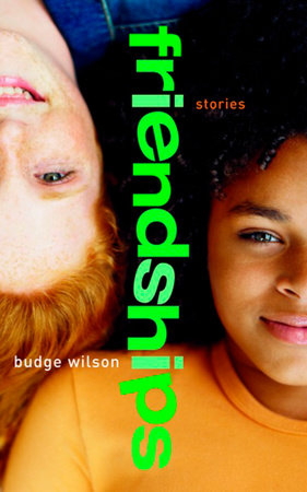 Friendships by Budge Wilson
