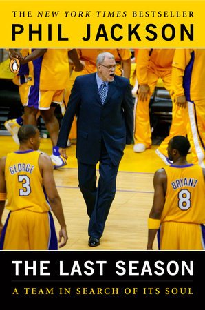 The Last Season by Phil Jackson and Michael Arkush