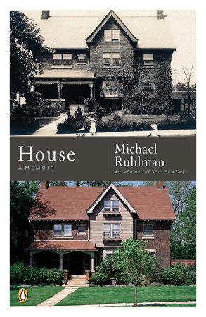 House by Michael Ruhlman