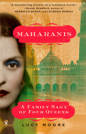 Maharanis by Lucy Moore