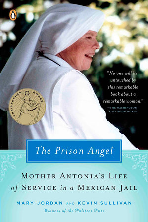 The Prison Angel by Mary Jordan and Kevin Sullivan