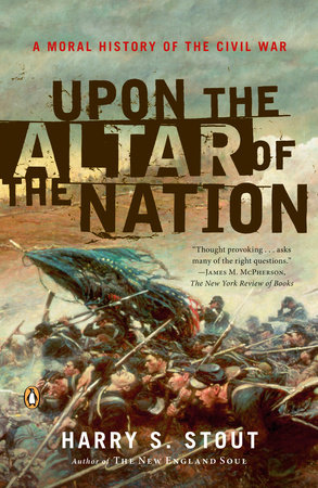Upon the Altar of the Nation by Harry S. Stout