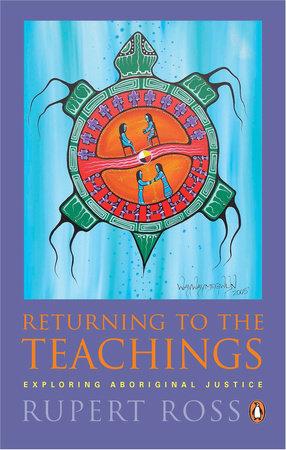 Returning To the Teachings by Rupert Ross