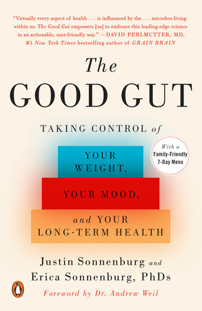 The Good Gut by Justin Sonnenburg and Erica Sonnenburg