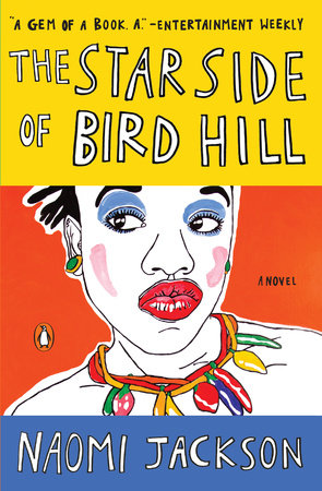 The Star Side of Bird Hill by Naomi Jackson