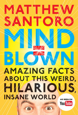 Mind Blown By Matthew Santoro 9780143109211 Penguinrandomhouse Com Books