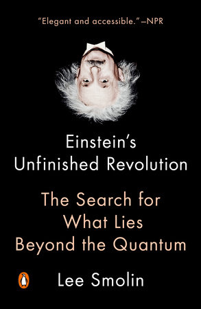 Einstein's Unfinished Revolution by Lee Smolin