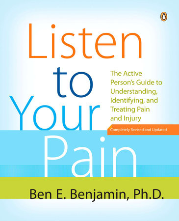 Listen to Your Pain by Ben E. Benjamin
