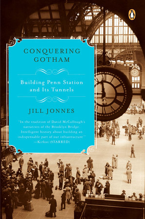 Conquering Gotham by Jill Jonnes