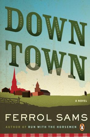 Down Town by Ferrol Sams