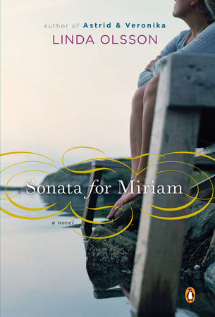 Sonata for Miriam by Linda Olsson