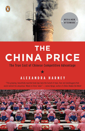 The China Price by Alexandra Harney