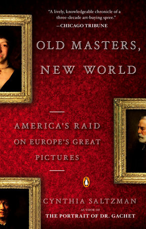 Old Masters, New World by Cynthia Saltzman