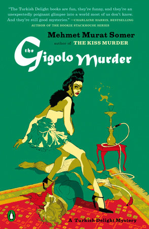 The Gigolo Murder by Mehmet Murat Somer
