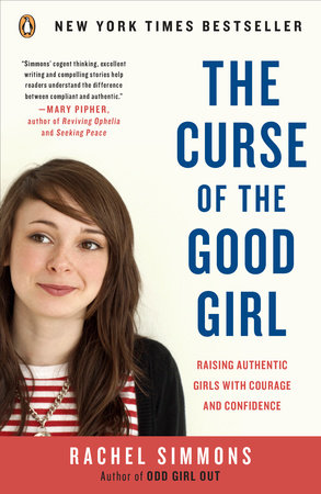 The Curse of the Good Girl by Rachel Simmons
