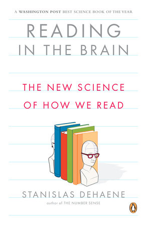 Reading in the Brain by Stanislas Dehaene