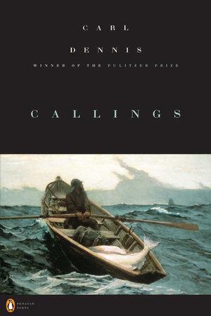Callings by Carl Dennis