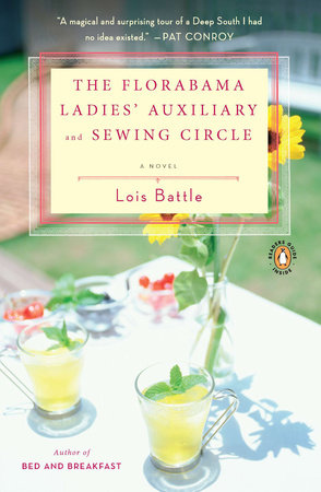 The Florabama Ladies' Auxiliary and Sewing Circle by Lois Battle