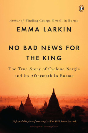 No Bad News for the King by Emma Larkin