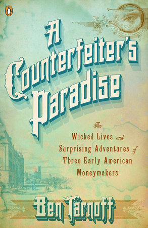 A Counterfeiter's Paradise by Ben Tarnoff