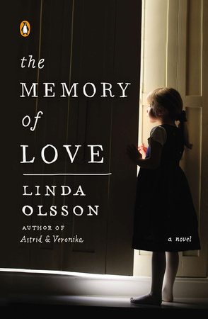 The Memory of Love by Linda Olsson
