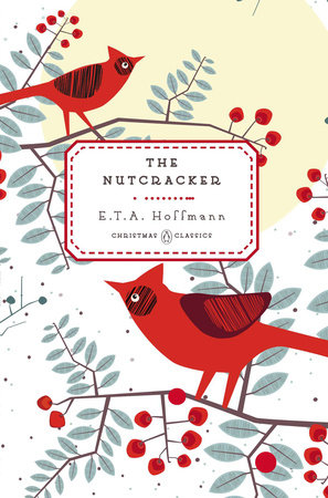 The Nutcracker by E. T. A. Hoffmann