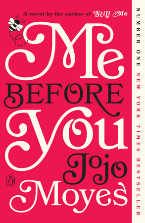 Me Before You (Movie Tie-In) by Jojo Moyes