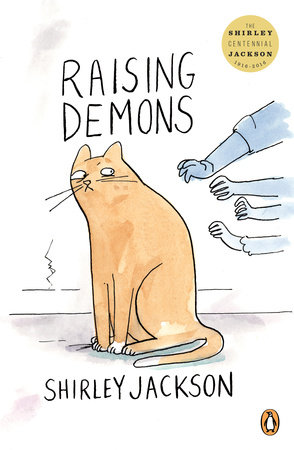 Raising Demons by Shirley Jackson
