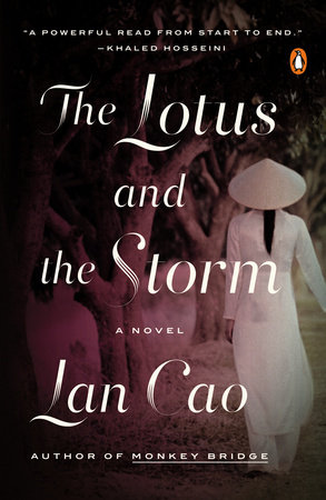 The Lotus and the Storm by Lan Cao