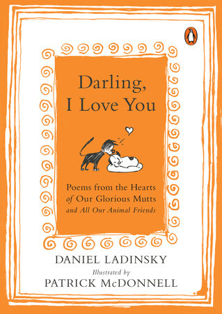 Darling, I Love You by Daniel Ladinsky