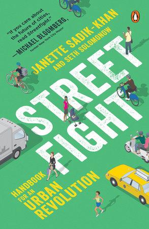 Streetfight by Janette Sadik-Khan and Seth Solomonow