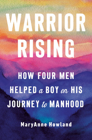 Warrior Rising by MaryAnne Howland