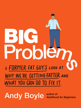 Big Problems by Andy Boyle