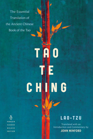 Tao Te Ching by Lao-Tzu; Translated with an Introduction and Commentary by John Minford