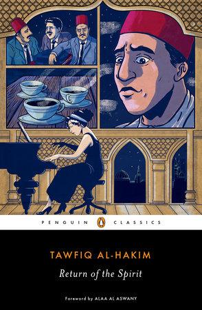 Return of the Spirit by Tawfiq al-Hakim