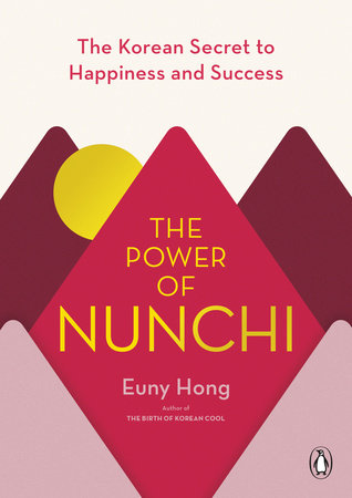 The Power of Nunchi by Euny Hong