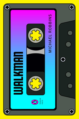 Walkman by Michael Robbins