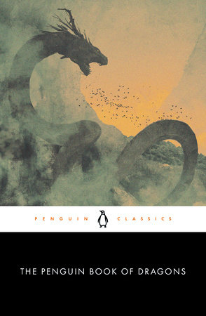 The Penguin Book of Dragons by