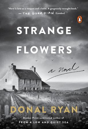 Strange Flowers by Donal Ryan