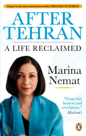 After Tehran by Marina Nemat