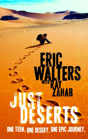 Just Deserts by Eric Walters and Ray Zahab