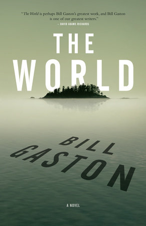 The World by Bill Gaston