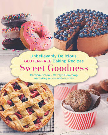 Sweet Goodness by Patricia Green and Carolyn Hemming