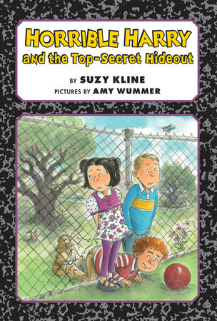 Horrible Harry and the Top-Secret Hideout by Suzy Kline
