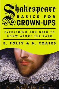 Shakespeare Basics for Grown-Ups