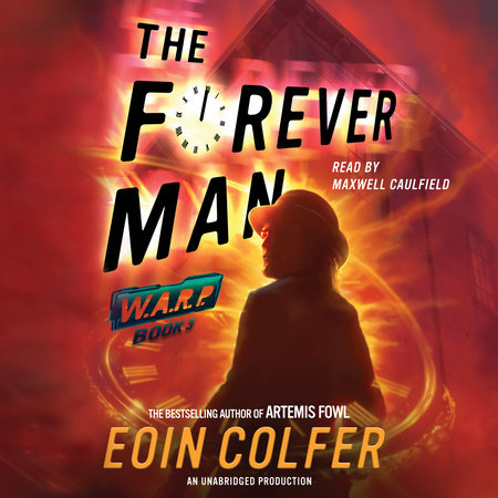 WARP Book 3 The Forever Man by Eoin Colfer