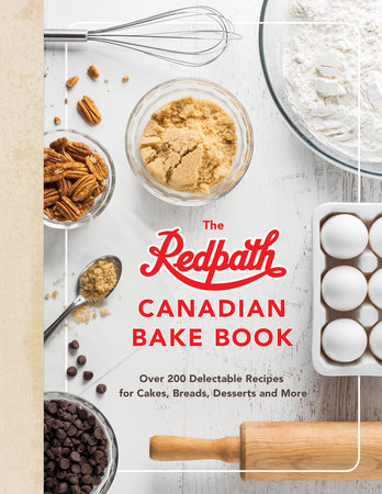 The Redpath Canadian Bake Book by Redpath Sugar Ltd.
