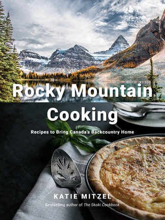 Rocky Mountain Cooking by Katie Mitzel